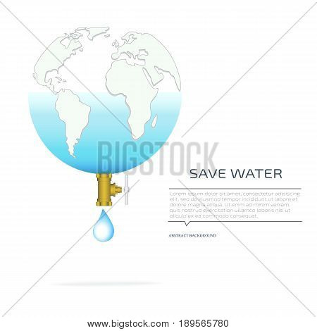 World water day. Ecology concept. Save water concept