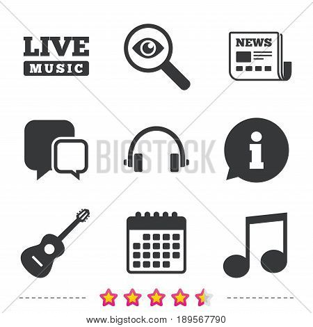 Musical elements icons. Musical note key and Live music symbols. Headphones and acoustic guitar signs. Newspaper, information and calendar icons. Investigate magnifier, chat symbol. Vector