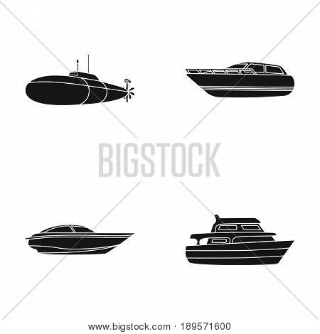 A military submarine, a speedboat, a pleasure boat and a spirit boat.Ships and water transport set collection icons in black style vector symbol stock illustration .