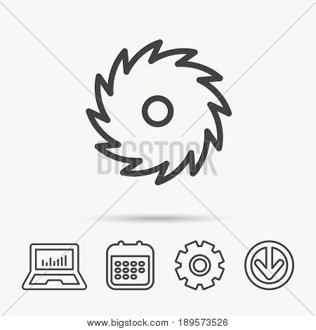 Circular saw icon. Cutting disk sign. Woodworking sawblade symbol. Notebook, Calendar and Cogwheel signs. Download arrow web icon. Vector