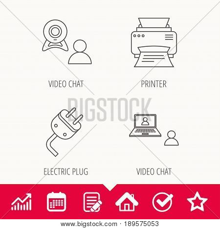 Video chat, printer and electric plug icons. Video conference linear sign. Edit document, Calendar and Graph chart signs. Star, Check and House web icons. Vector