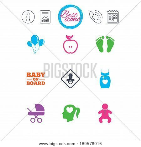 Information, report and calendar signs. Pregnancy, maternity and baby care icons. Air balloon, baby carriage and pacifier signs. Footprint, apple and newborn symbols. Classic simple flat web icons