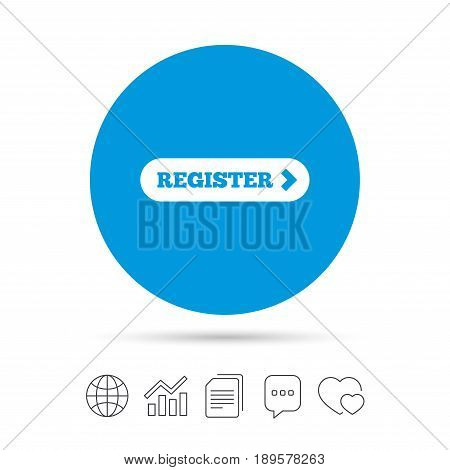 Register with arrow sign icon. Membership symbol. Website navigation. Copy files, chat speech bubble and chart web icons. Vector