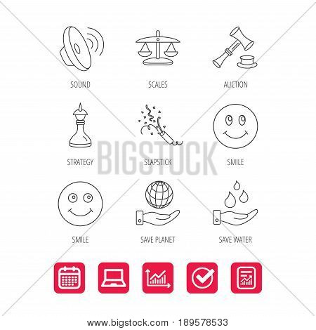 Scales of justice, auction hammer and strategy icons. Save planet and water linear signs. Smile, slapstick icons. Report document, Graph chart and Calendar signs. Laptop and Check web icons. Vector
