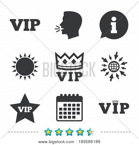 VIP icons. Very important person symbols. King crown and star signs. Information, go to web and calendar icons. Sun and loud speak symbol. Vector
