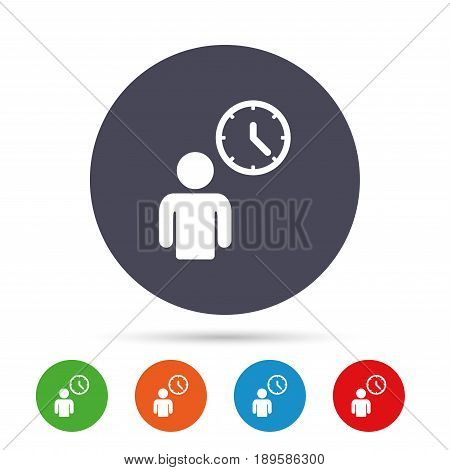 Person waiting sign icon. Time symbol. Queue. Round colourful buttons with flat icons. Vector