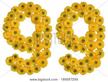 Arabic Numeral 99, Ninety Nine, From Yellow Flowers Of Buttercup, Isolated On White Background