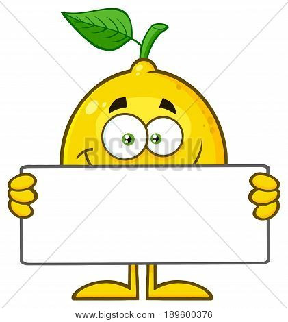 Smiling Yellow Lemon Fresh Fruit With Green Leaf  Cartoon Mascot Character Holding A Blank Sign. Illustration Isolated On White Background
