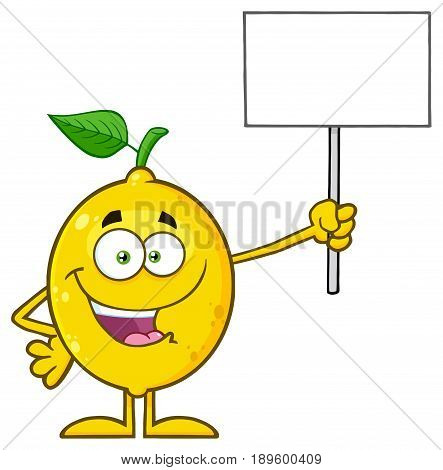 Happy Yellow Lemon Fresh Fruit With Green Leaf Cartoon Mascot Character Holding A Blank Sign. Illustration Isolated On White Background