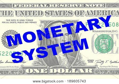 Monetary System - Financial Concept