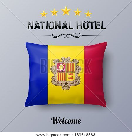 Realistic Pillow and Flag of Andorra as Symbol National Hotel. Flag Pillow Cover with Andorran flag