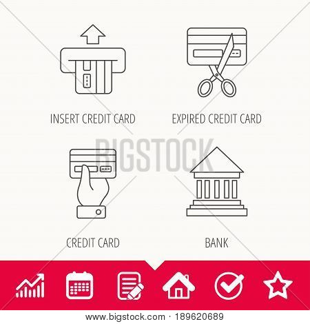 Bank credit card, expired card icons. Give credit card linear sign. Edit document, Calendar and Graph chart signs. Star, Check and House web icons. Vector