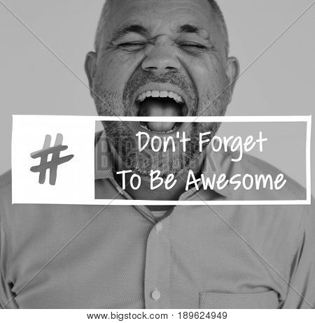 Dont Afraid To Be Awesome Word on Shouting Man Background