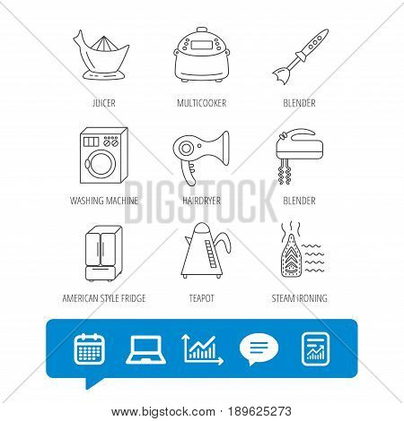 Washing machine, teapot and blender icons. Refrigerator fridge, juicer and steam ironing linear signs. Hair dryer, juicer icons. Report file, Graph chart and Chat speech bubble signs. Vector
