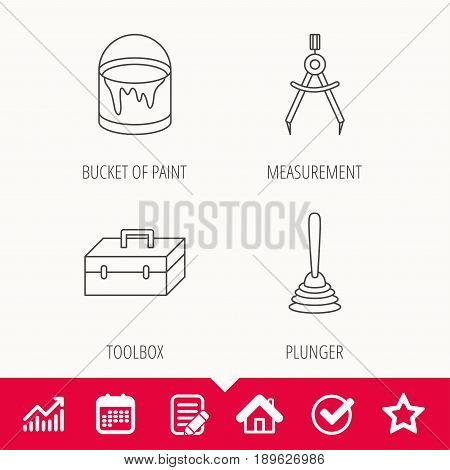 Measurement, plunger and repair toolbox icons. Bucket of paint linear sign. Edit document, Calendar and Graph chart signs. Star, Check and House web icons. Vector