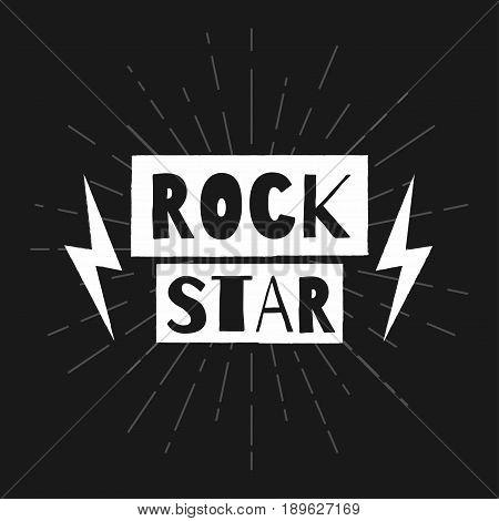 Rock star. Rock festival poster. Slogan graphic for t shirt. Vector