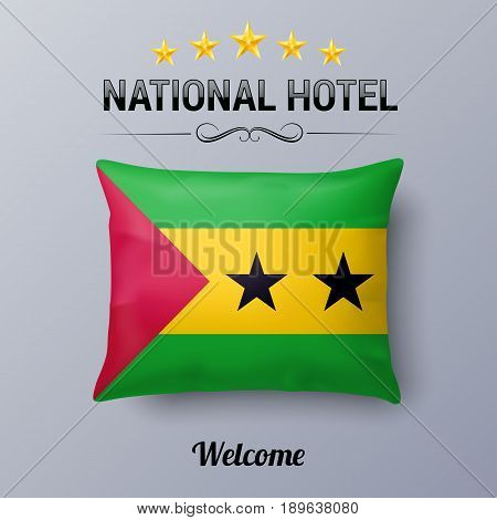 Realistic Pillow and Flag of Sao Tome and Principe as Symbol National Hotel. Flag Pillow Cover with flag design