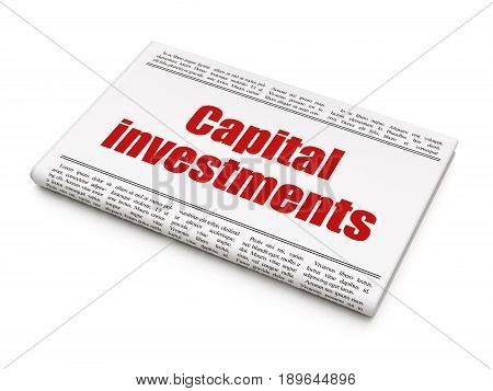 Banking concept: newspaper headline Capital Investments on White background, 3D rendering