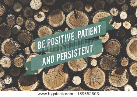 Positive Patient Persistent Optimistic Mindset