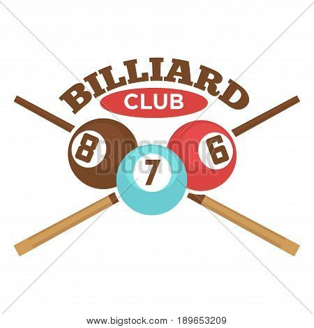Billiard club logo or label template of crossed pool cues and balls for poolroom sport game or championship tournament. Vector isolated icon