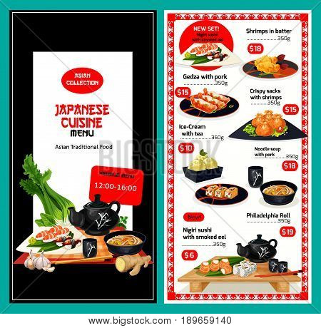 Japanese cuisine vector menu for smoked eel nigiri sushi, shrimps in butter and crispy sacks, pork gedza, ice cream and tea, pork noodle soup and philadelphia roll for premium offer discount