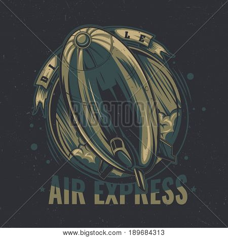 T-shirt label design with illustration of flying airship. Vintage style illustration.