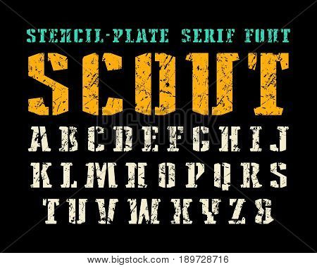 Stencil-plate serif font in military style. Letters with shabby texture. Print on black background