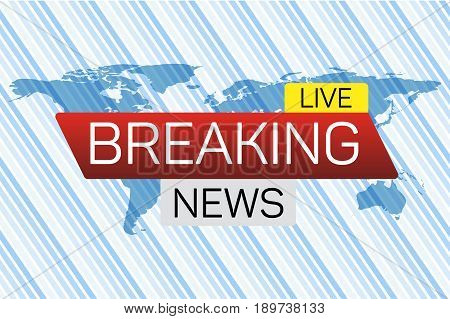 Breaking news live banner on worldmap. Business technology world news background. Vector Illustration.