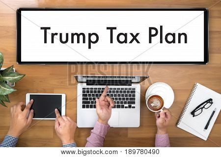 Taxes Time  Document Trump Tax Plan Money Financial Accounting Taxation
