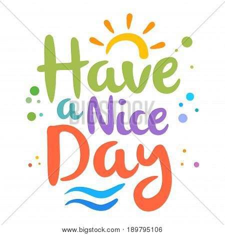 Vector stock of have a nice day custom lettering typography art