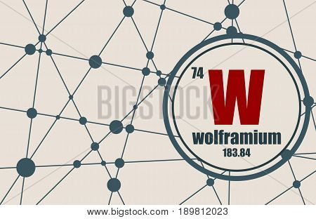 Wolframium chemical element. Sign with atomic number and atomic weight. Chemical element of periodic table. Molecule And Communication Background. Connected lines with dots.