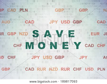 Banking concept: Painted green text Save Money on Digital Data Paper background with Currency