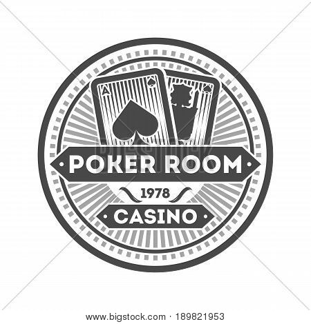 Casino poker room vintage isolated label. Poker club symbol, games of chance or fortune gambling emblem vector illustration.