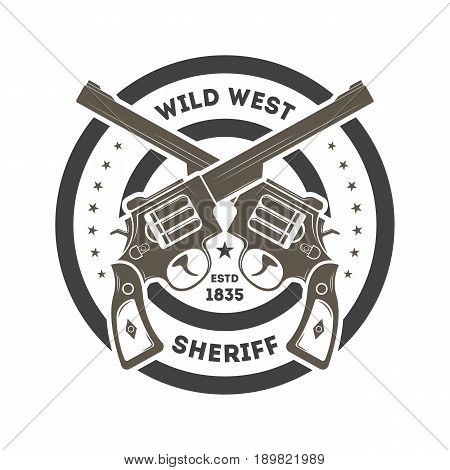 Wild west sheriff vintage isolated label. American rodeo event badge in monochrome style, authentic cowboy show symbol vector illustration.