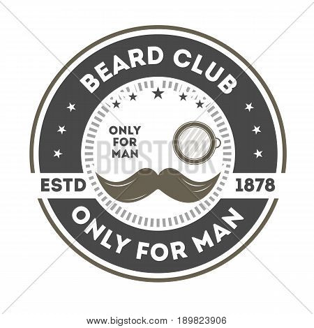Beard club vintage label with mustache and monocle. Gentleman badge, only for man sign, male barber shop symbol vector illustration