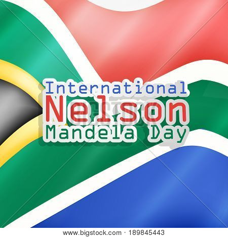 illustration of International Nelson Mandela Day text on South Africa flag background