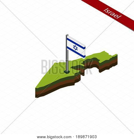 Israel Isometric Map And Flag. Vector Illustration.