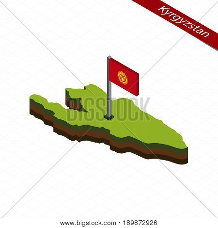 Kyrgyzstan Isometric Map And Flag. Vector Illustration.