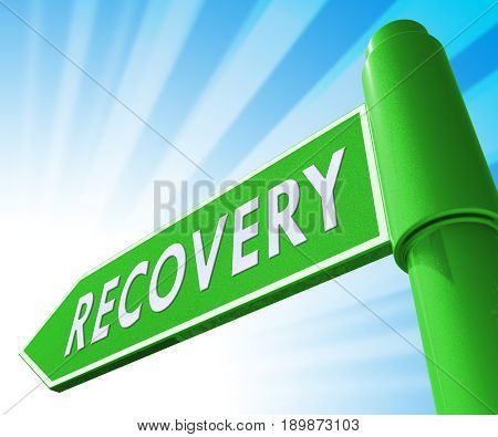 Recovery Sign Showing Get Back 3D Illustration