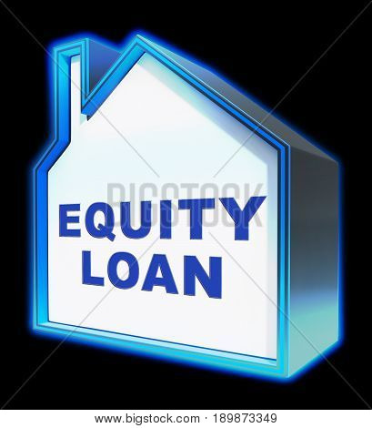 Equity Loan Shows Capital And Lending 3D Rendering