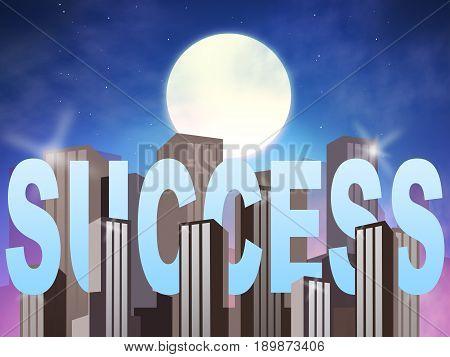 Success Buildings Means Triumphant Winning 3D Illustration