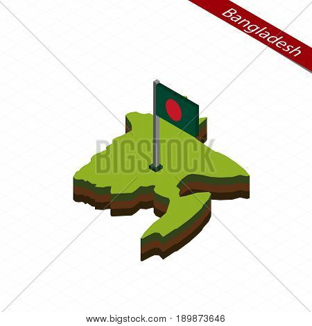Bangladesh Isometric Map And Flag. Vector Illustration.