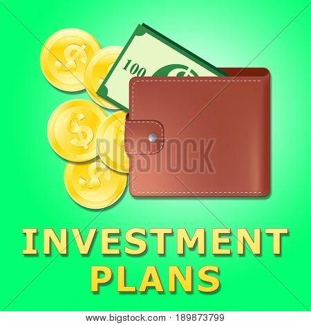Investment Plans Wallet Meaning Money Investing Schemes