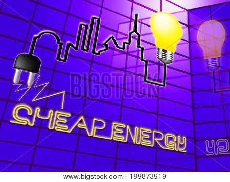 Cheap Energy Showing Electric Power 3D Illustration