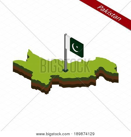 Pakistan Isometric Map And Flag. Vector Illustration.