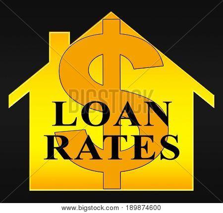 Home Loan Rates Representing Housing Credit 3D Illustration