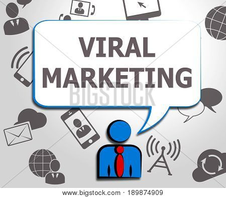 Viral Marketing Means Social Media 3D Illustration