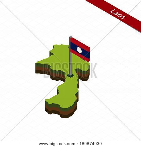 Laos Isometric Map And Flag. Vector Illustration.