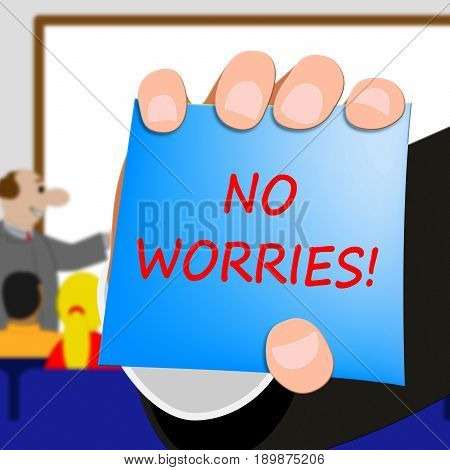 No Worries Shows Being Calm 3D Illustration