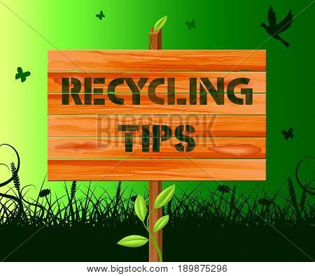 Recycling Tips Means Recycle Advice 3D Illustration